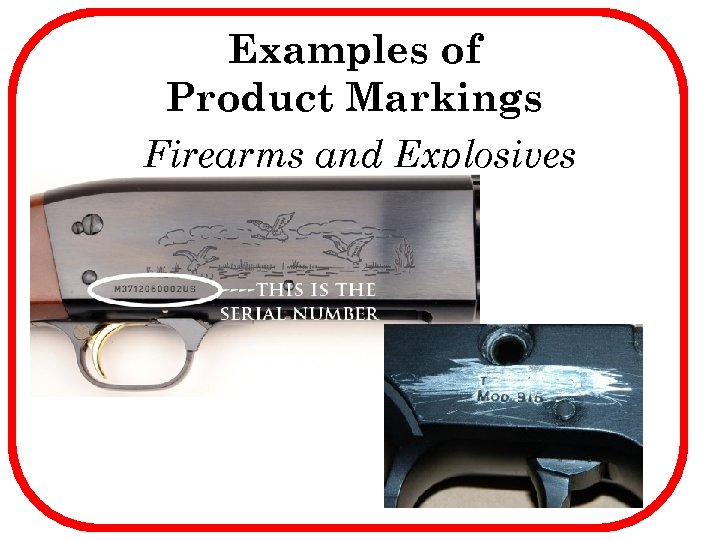 Examples of Product Markings Firearms and Explosives