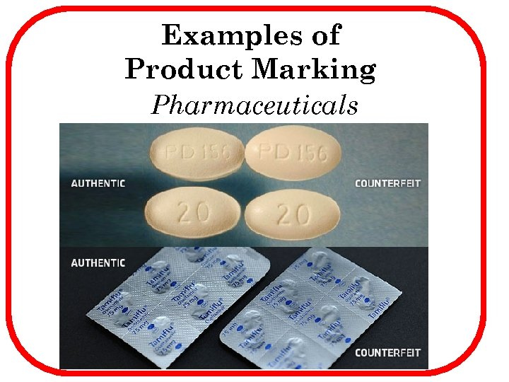 Examples of Product Marking Pharmaceuticals