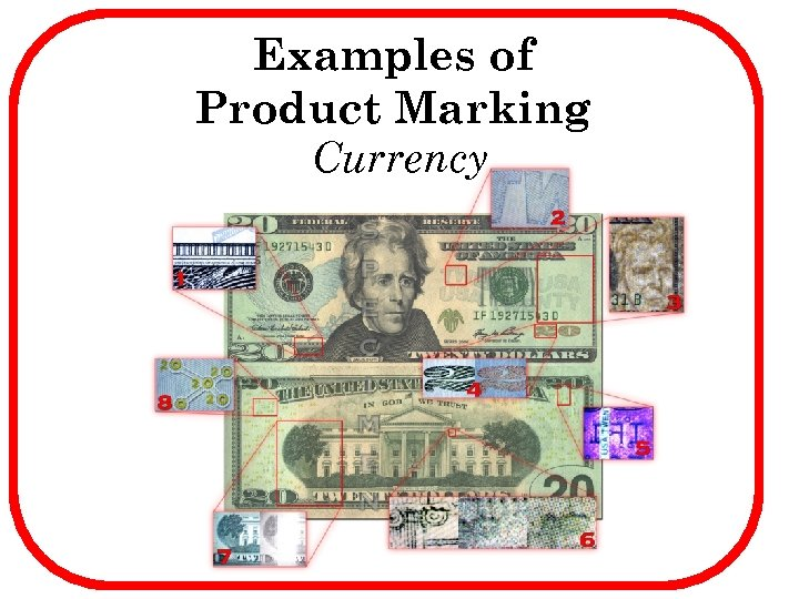 Examples of Product Marking Currency