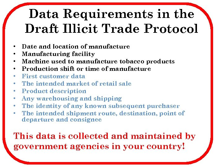 Data Requirements in the Draft Illicit Trade Protocol • • • Date and location