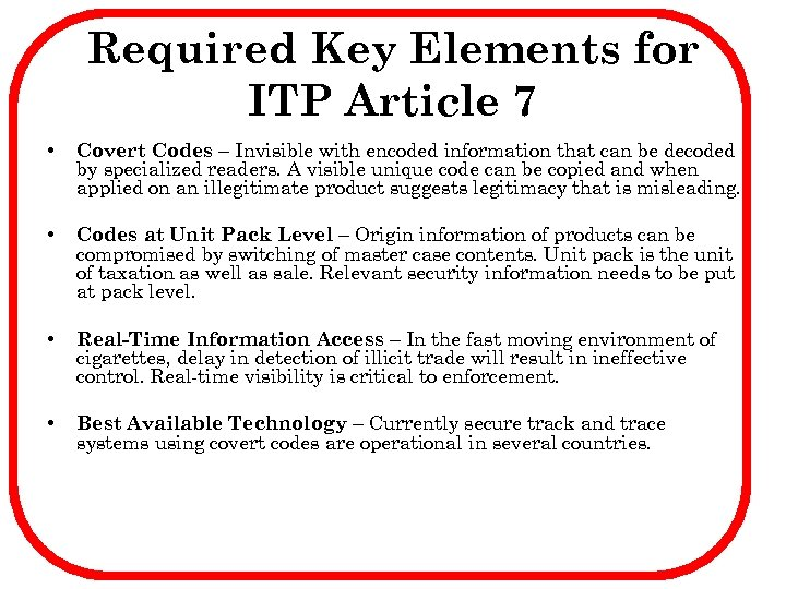 Required Key Elements for ITP Article 7 • Covert Codes – Invisible with encoded