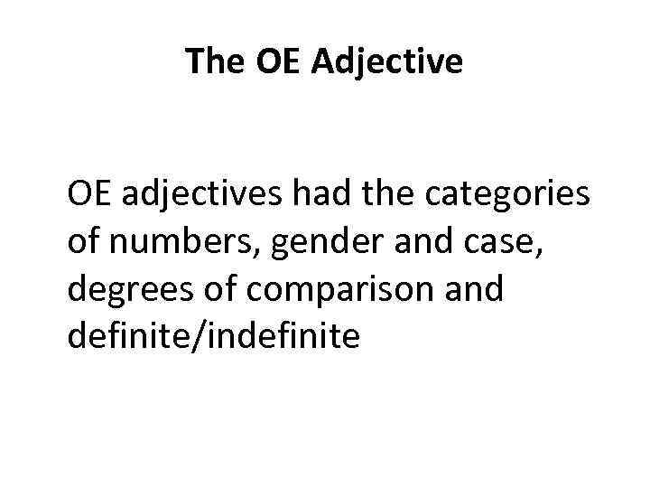 who adjective case