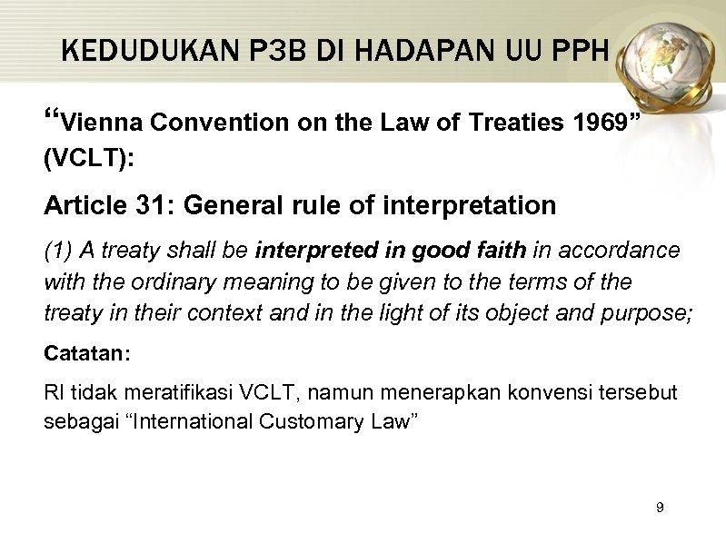 """KEDUDUKAN P 3 B DI HADAPAN UU PPH """"Vienna Convention on the Law of"""