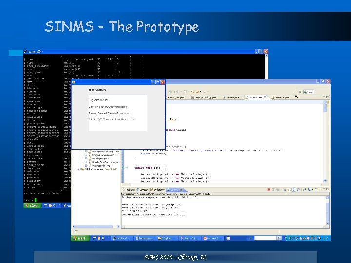 SINMS – The Prototype DMS 2010 – Chicago, IL