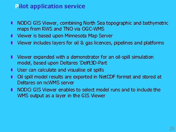 Pilot application service NODCi GIS Viewer, combining North Sea topographic and bathymetric maps from