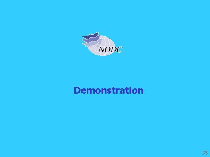 Demonstration 35