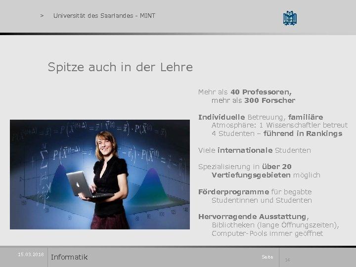> Universität des Saarlandes - MINT Spitze auch in der Lehre Mehr als 40