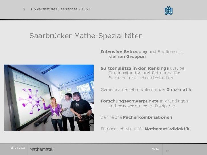 > Universität des Saarlandes - MINT Saarbrücker Mathe-Spezialitäten Intensive Betreuung und Studieren in kleinen