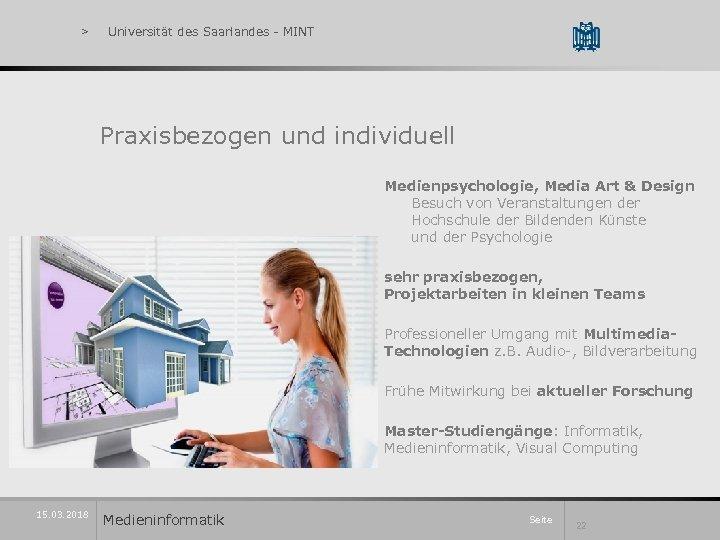 > Universität des Saarlandes - MINT Praxisbezogen und individuell Medienpsychologie, Media Art & Design