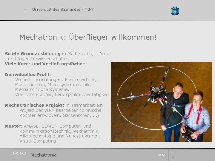 > Universität des Saarlandes - MINT Mechatronik: Überflieger willkommen! Solide Grundausbildung in Mathematik, -