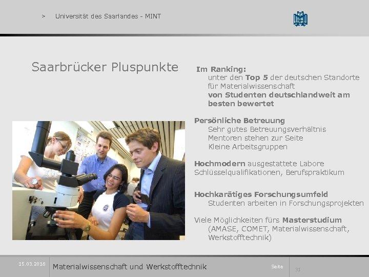 > Universität des Saarlandes - MINT Saarbrücker Pluspunkte Im Ranking: unter den Top 5