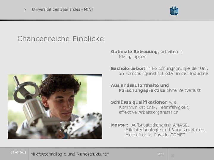 > Universität des Saarlandes - MINT Chancenreiche Einblicke Optimale Betreuung, arbeiten in Kleingruppen Bachelorarbeit