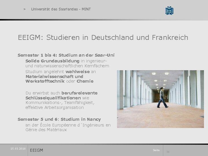 > Universität des Saarlandes - MINT EEIGM: Studieren in Deutschland und Frankreich Semester 1
