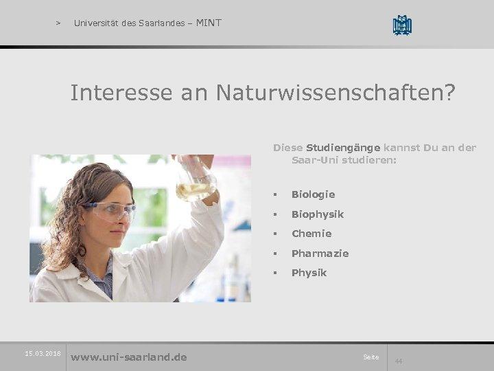 > Universität des Saarlandes – MINT Interesse an Naturwissenschaften? Diese Studiengänge kannst Du an