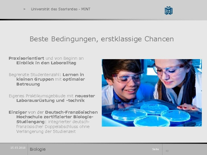 > Universität des Saarlandes - MINT Beste Bedingungen, erstklassige Chancen Praxisorientiert und von Beginn