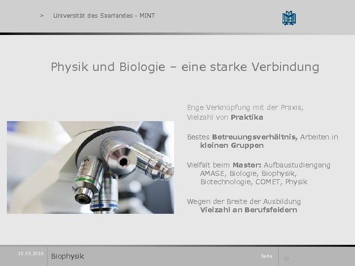 > Universität des Saarlandes - MINT Physik und Biologie – eine starke Verbindung Enge