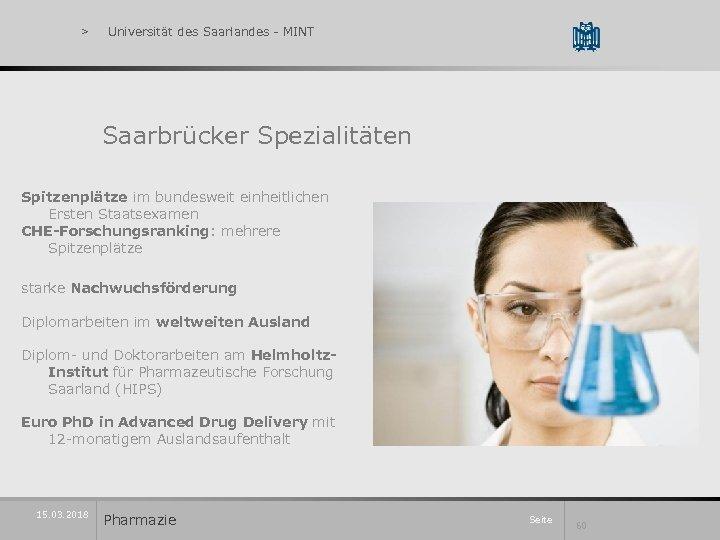 > Universität des Saarlandes - MINT Saarbrücker Spezialitäten Spitzenplätze im bundesweit einheitlichen Ersten Staatsexamen