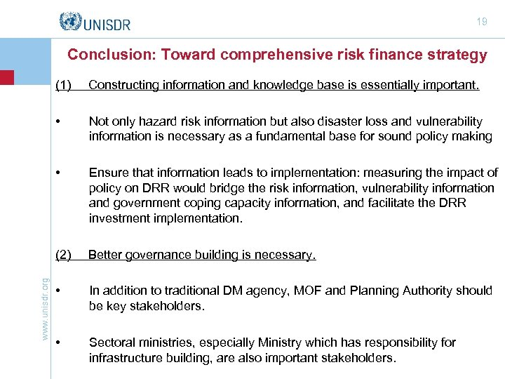 19 Conclusion: Toward comprehensive risk finance strategy Constructing information and knowledge base is essentially