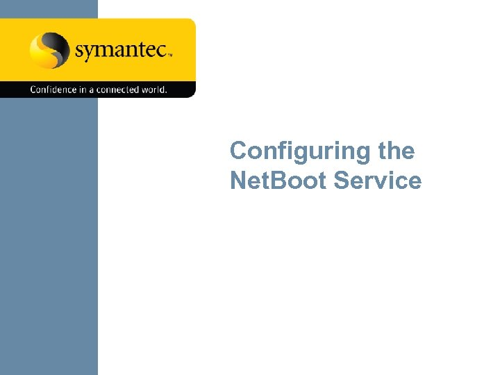 Configuring the Net. Boot Service