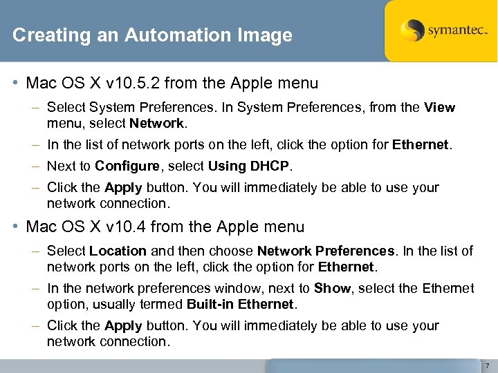 Creating an Automation Image • Mac OS X v 10. 5. 2 from the