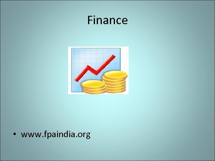 Finance • www. fpaindia. org