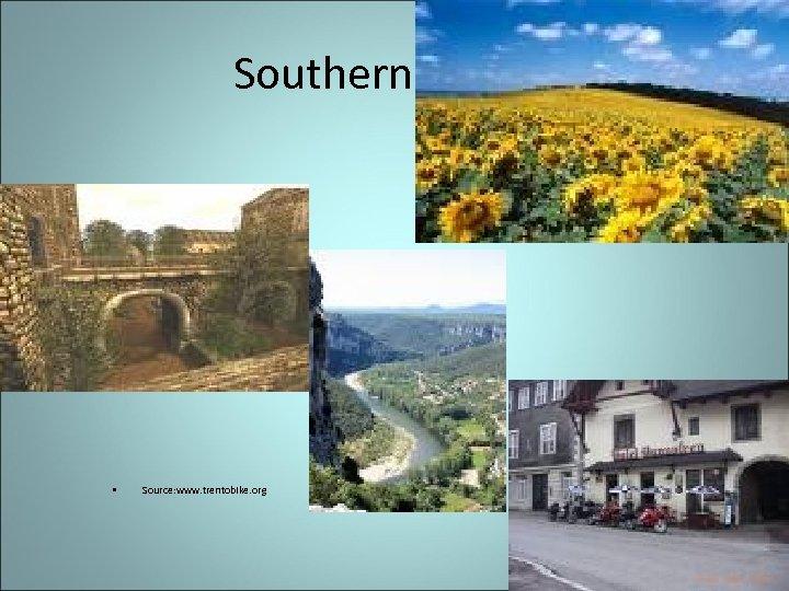 Southern France • Source: www. trentobike. org