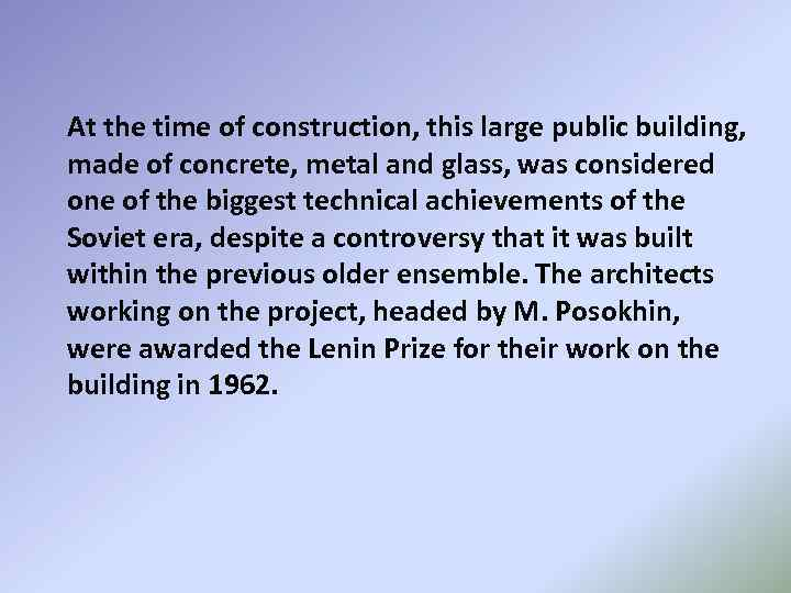 At the time of construction, this large public building, made of concrete, metal and