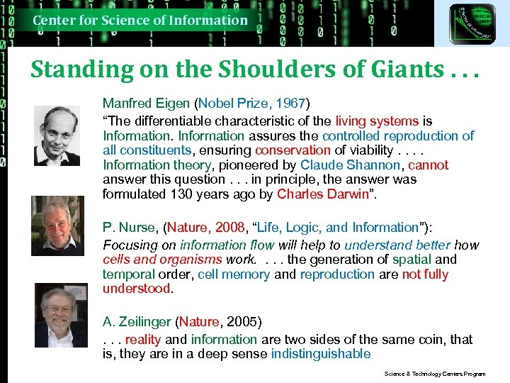 Center for Science of Information Standing on the Shoulders of Giants. . . Manfred