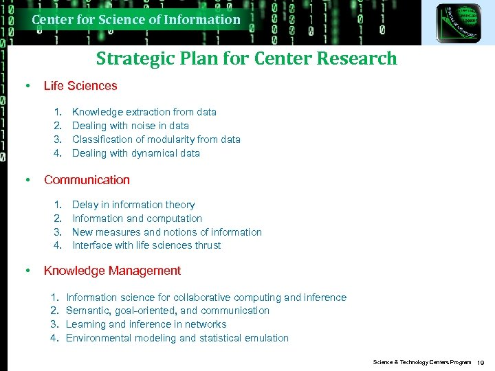 Center for Science of Information Strategic Plan for Center Research • Life Sciences 1.