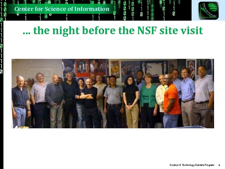 Center for Science of Information … the night before the NSF site visit Science