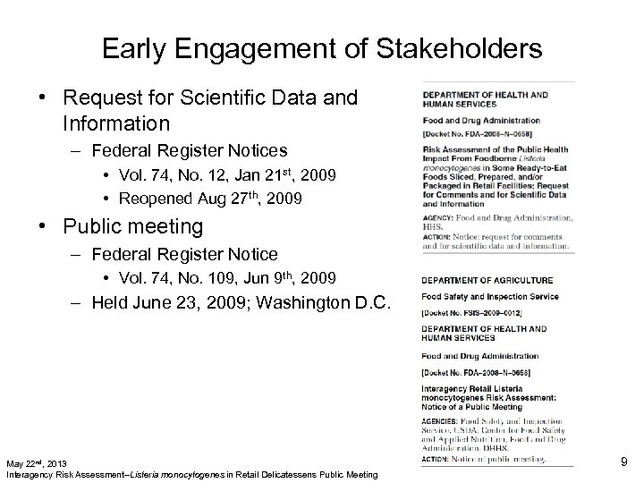 Early Engagement of Stakeholders • Request for Scientific Data and Information – Federal Register