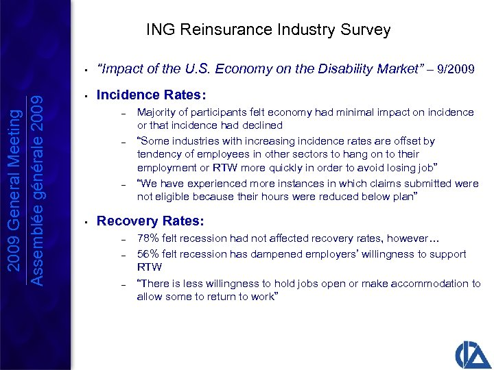 "ING Reinsurance Industry Survey 2009 General Meeting Assemblée générale 2009 • ""Impact of the"