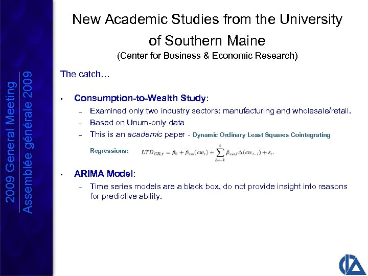 New Academic Studies from the University of Southern Maine 2009 General Meeting Assemblée générale