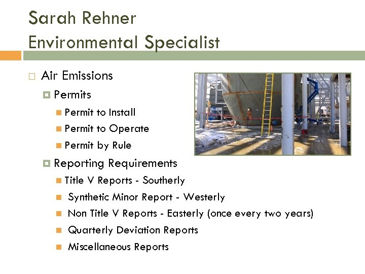 Sarah Rehner Environmental Specialist Air Emissions Permit to Install Permit to Operate Permit by