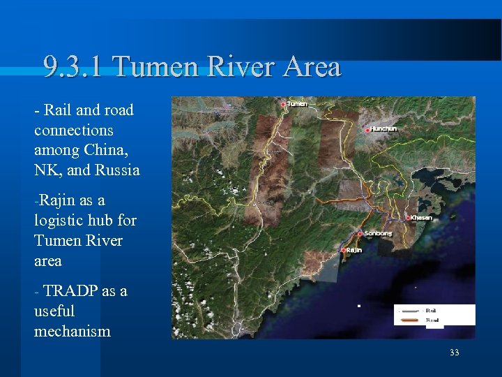 9. 3. 1 Tumen River Area - Rail and road connections among China, NK,