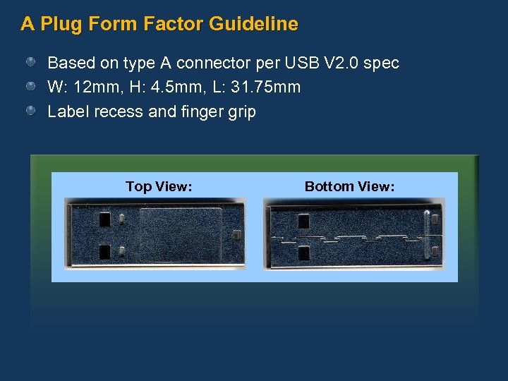 A Plug Form Factor Guideline Based on type A connector per USB V 2.