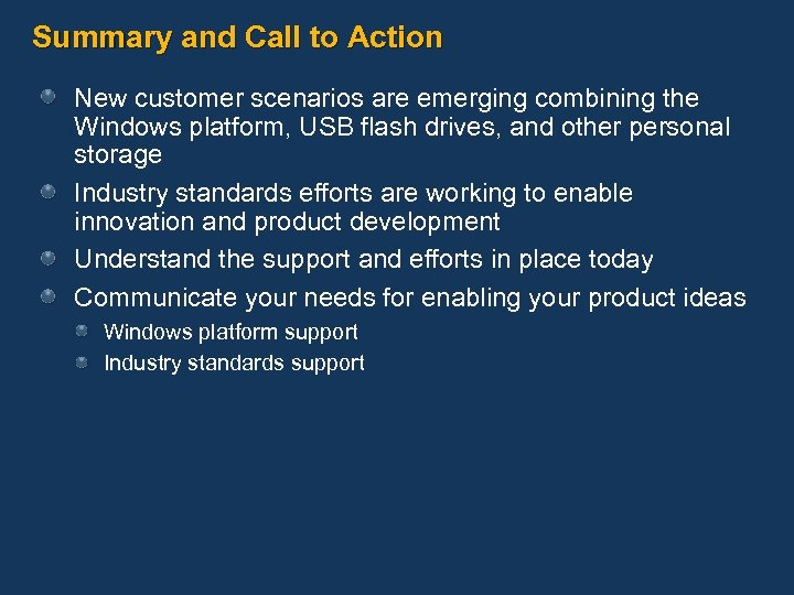 Summary and Call to Action New customer scenarios are emerging combining the Windows platform,