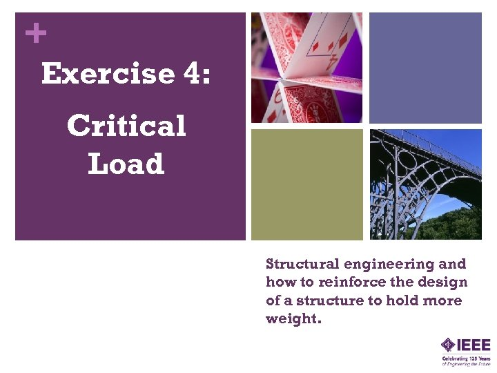 + Exercise 4: Critical Load Structural engineering and how to reinforce the design of