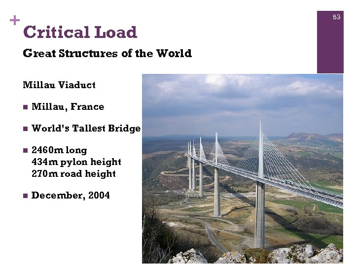 + 53 Critical Load Great Structures of the World Millau Viaduct n Millau, France