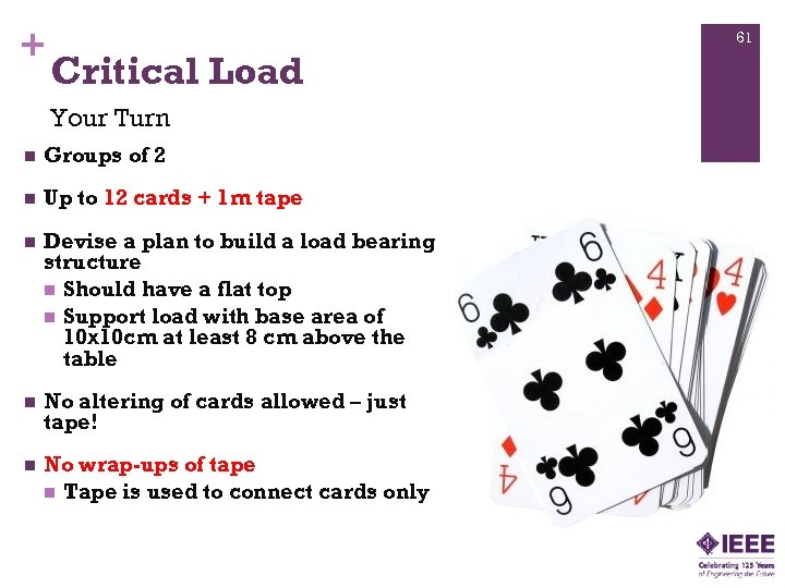 + 61 Critical Load Your Turn n Groups of 2 n Up to 12