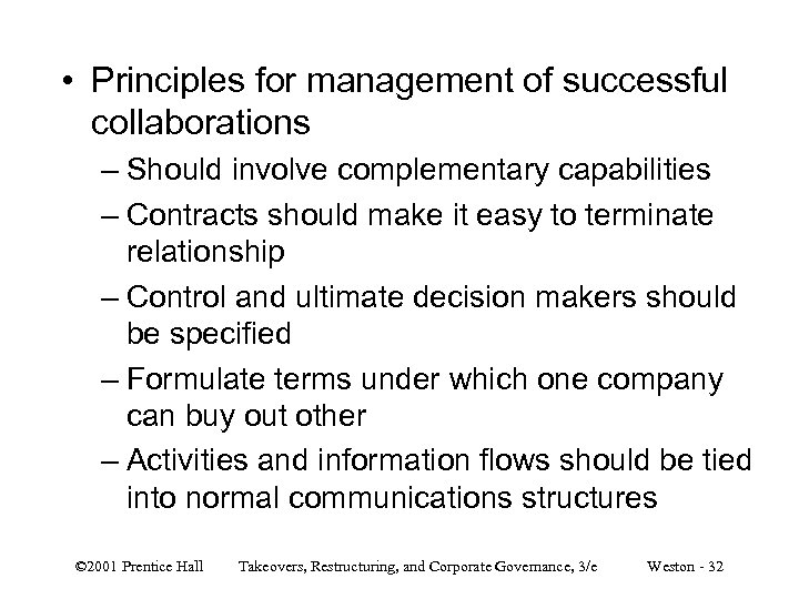 • Principles for management of successful collaborations – Should involve complementary capabilities –