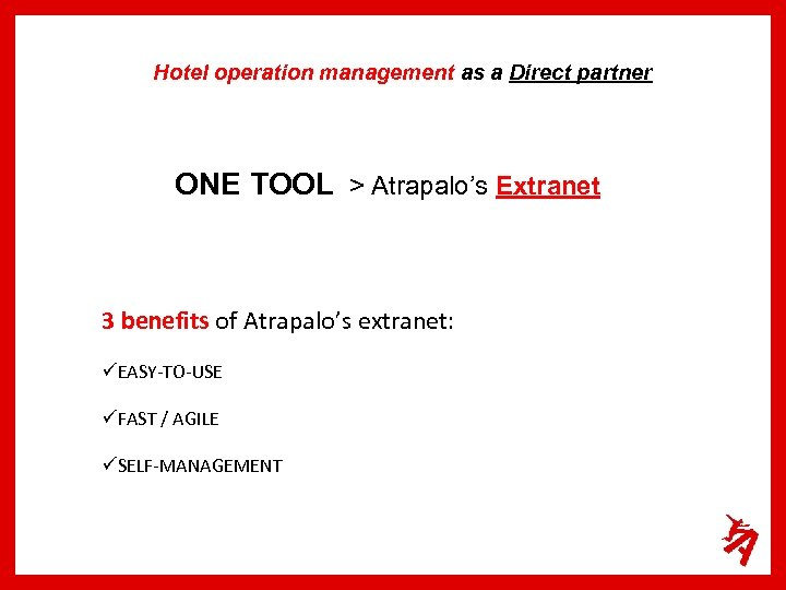 Hotel operation management as a Direct partner ONE TOOL > Atrapalo's Extranet 3 benefits