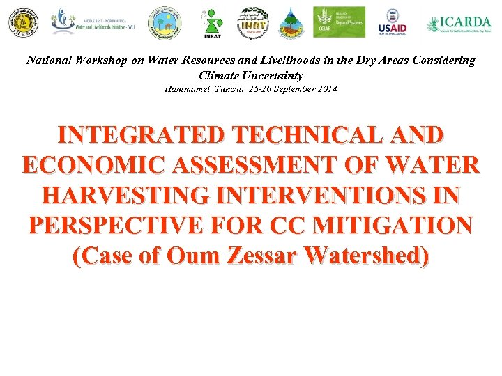 National Workshop on Water Resources and Livelihoods in the Dry Areas Considering Climate Uncertainty