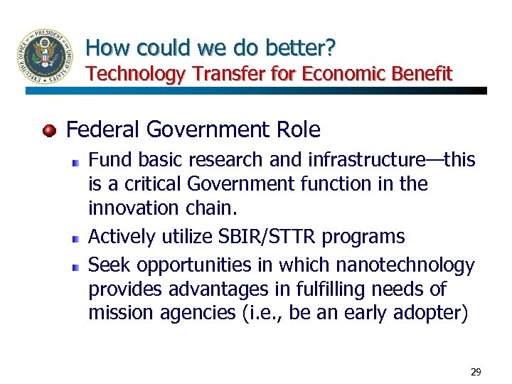 How could we do better? Technology Transfer for Economic Benefit Federal Government Role Fund