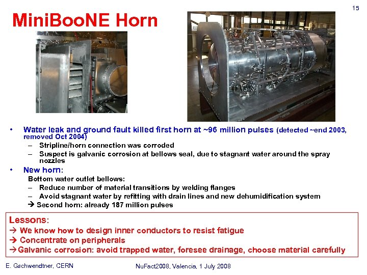 Mini. Boo. NE Horn • Water leak and ground fault killed first horn at