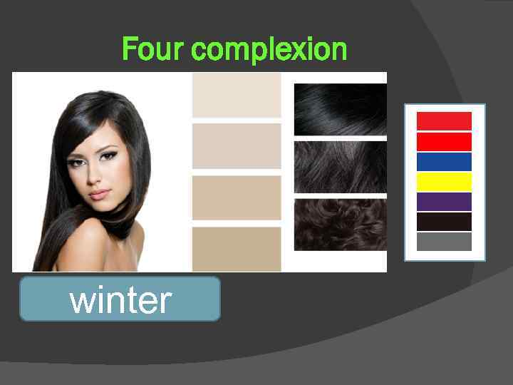 Four complexion winter