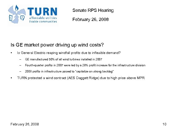 Senate RPS Hearing February 26, 2008 Is GE market power driving up wind costs?