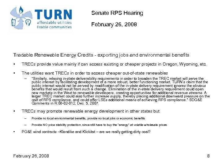 Senate RPS Hearing February 26, 2008 Tradable Renewable Energy Credits - exporting jobs and