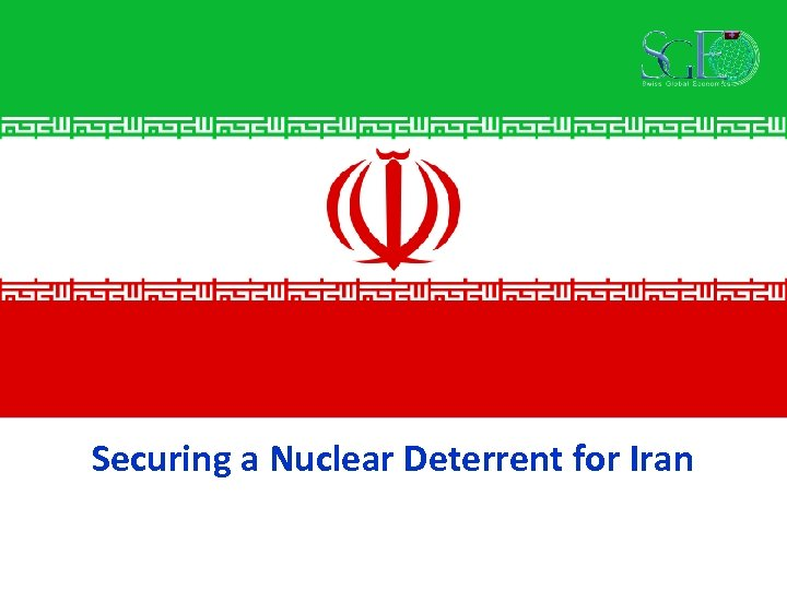 Securing a Nuclear Deterrent for Iran