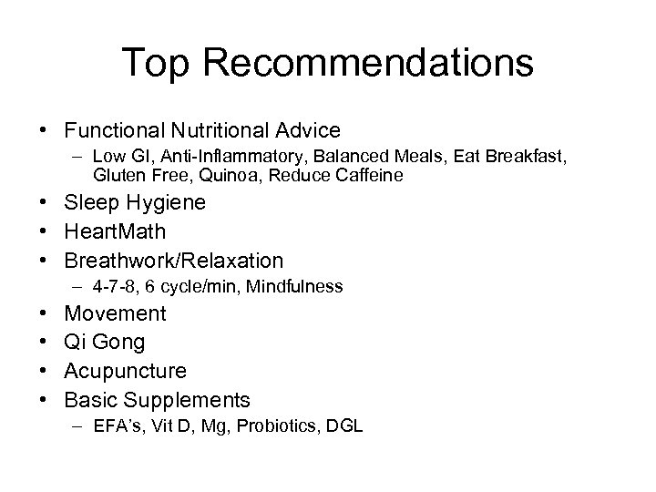 Top Recommendations • Functional Nutritional Advice – Low GI, Anti-Inflammatory, Balanced Meals, Eat Breakfast,